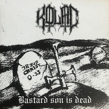 [レビュー]Kolac – Bastard Son Is Dead (セルビア/ブラックメタル)
