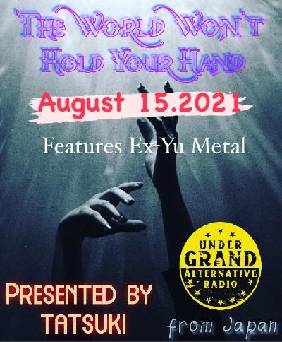 [2021/8/15放送分 Radio WWHYH ]旧ユーゴ諸国メタル特集!プレイリスト&録音音源[Undergrand Radio]