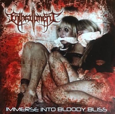[レビュー]Enthrallment – Immerse into Bloody Bliss(ブルガリア/ブルータル・デス・グラインド)
