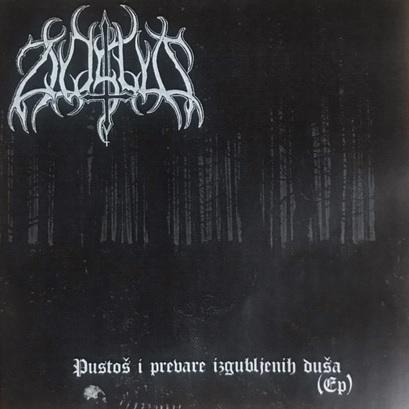 [レビュー]Zloslut – Pustoš i prevare izgubljenih duša (セルビア/ブラックメタル)